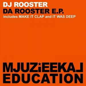 DJ ROOSTER - Da Rooster EP