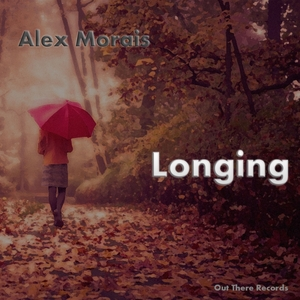 ALEX MORAIS - Longing