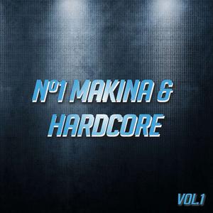 VARIOUS - No 1 Makina & Hardcore Vol 1