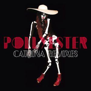 POLLYESTER - Catrina (Remixes)