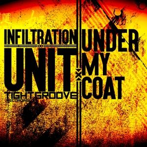INFILTRATION UNIT - Under My Coat