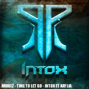 INTOX feat KAYLIA - Time To Let Go