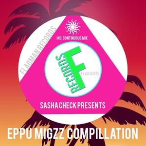 SASHA CHECK/VARIOUS - Eppu Migzz Compillation (unmixed tracks)