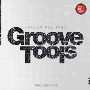 GROOVE TOOLS - Analog Feelings
