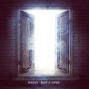 NADUS - Bust It Open