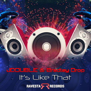 JDOUBLE & BRADLEY DROP - It's Like That