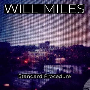 WILL MILES - Standard Procedure