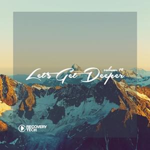 VARIOUS - Let's Get Deeper Vol 19