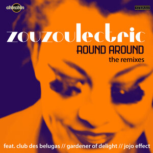 ZOUZOULECTRIC - Round Around