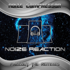 NOIZE COMPRESSOR - Fallout The Remixes