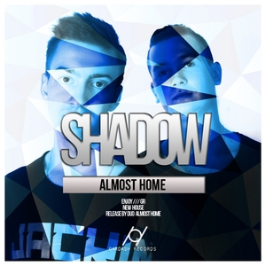 ALMOST HOME - Shadow