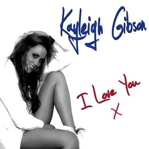 SUB LONDON feat KAYLEIGH GIBSON - I Love You