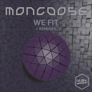 MONGOOSE - We Fit