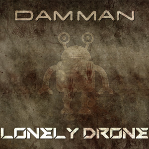 DAMMAN - Lonely Drone