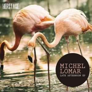 MICHEL LOMAR - Late Afternoon