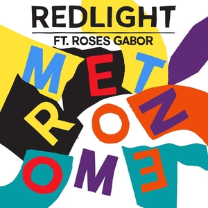 REDLIGHT feat ROSES GABOR - Metronome