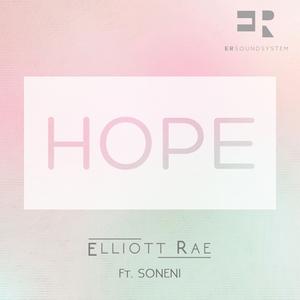 ELLIOTT RAE feat SONENI - Hope