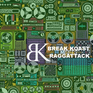 RAGGATTACK - Break Koast Meets Raggattack
