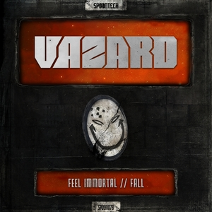 VAZARD - Feel Immortal/Fall