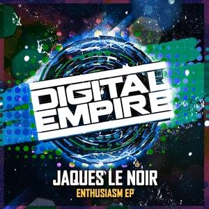 JAQUES LE NOIR - Enthusiasm EP