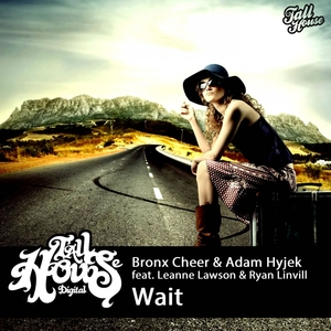 BRONX CHEER & ADAM HYJEK feat LEANNE LAWSON & RYAN LINVILL - Wait