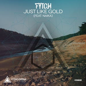 FYTCH feat NAIKA - Just Like Gold