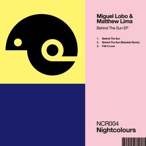 MIGUEL LOBO MATTHEW LIMA - Behind The Sun EP