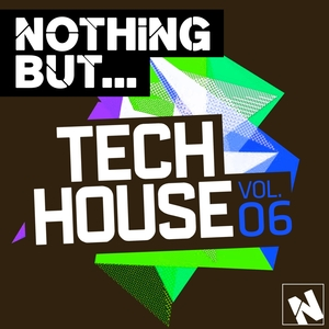 VARIOUS - Nothing But... Tech House Vol 6 (unmixed tracks)