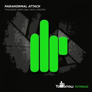 PARANORMAL ATTACK FEAT NICK LONDON - Thousand Ways