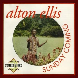 ALTON ELLIS - Sunday Coming
