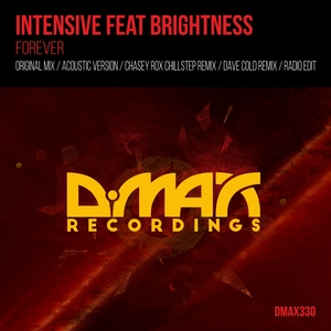 INTENSIVE feat BRIGHTNESS - Forever