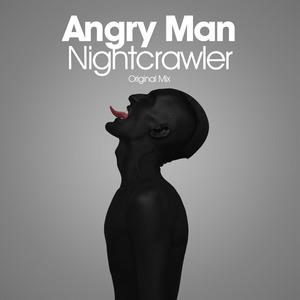 ANGRY MAN - Nightcrawler