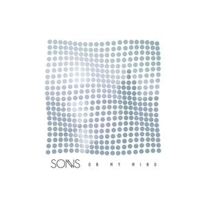 SONNS - On My Mind