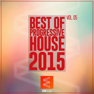 ELEVENFIVE - Best Of Progressive House 2015 Vol 05