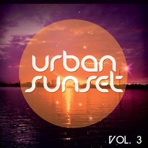 VARIOUS - Urban Sunset Vol 3: Relaxed Urban Chill Out Tunes
