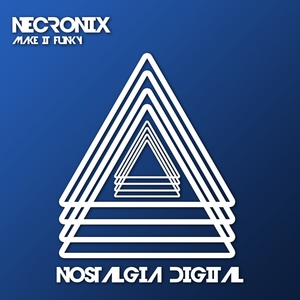 NECRONIX - Make It Funky