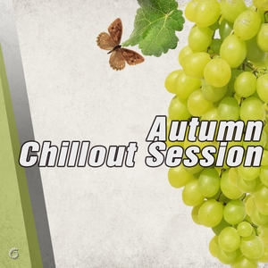 VARIOUS - Autumn Chillout Session
