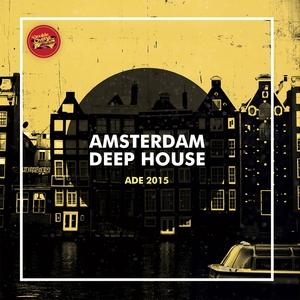 VARIOUS - Amsterdam Deep House ADE 2015