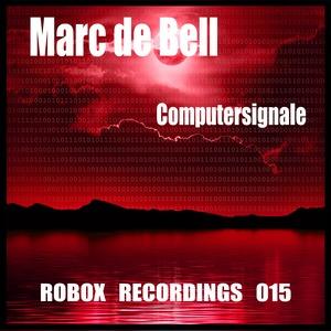 MARC DE BELL - Computersignale