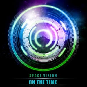 SPACE VISION - On The Time