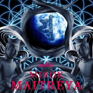 MIROK - Maitreya