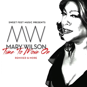 SWEET FEET MUSIC presents MARY WILSON - Time To Move On Pt 2