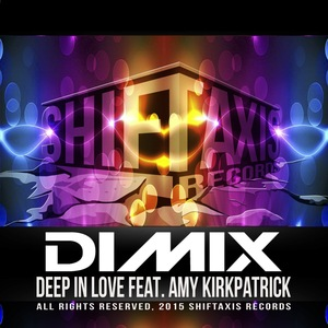 DIMIX feat AMY KIRKPATRICK - Deep In Love