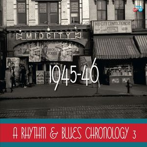 VARIOUS - A Rhythm & Blues Chronology 1945-46