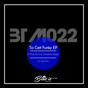 COSTANTINO NAPPI/DJ MICKY DA FUNK - To Get Funky EP