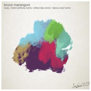 BRUNO MARANGONI - Crazy EP