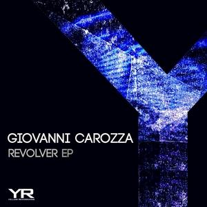 GIOVANNI CAROZZA - Revolver EP