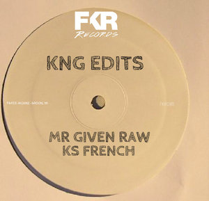 KS FRENCH/MR GIVEN RAW/KNG EDITS - 4 Cuts EP