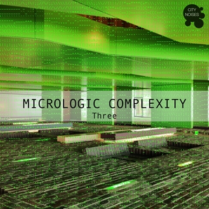 VARIOUS - Micrologic Complexity Three - A Deep Minimalistic House Cosmos