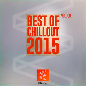 VARIOUS - Best Of Chillout 2015 Vol 06